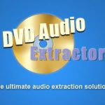 DVD Audio Extractor 8.2.0 Crack With License Key 2021 [Latest]